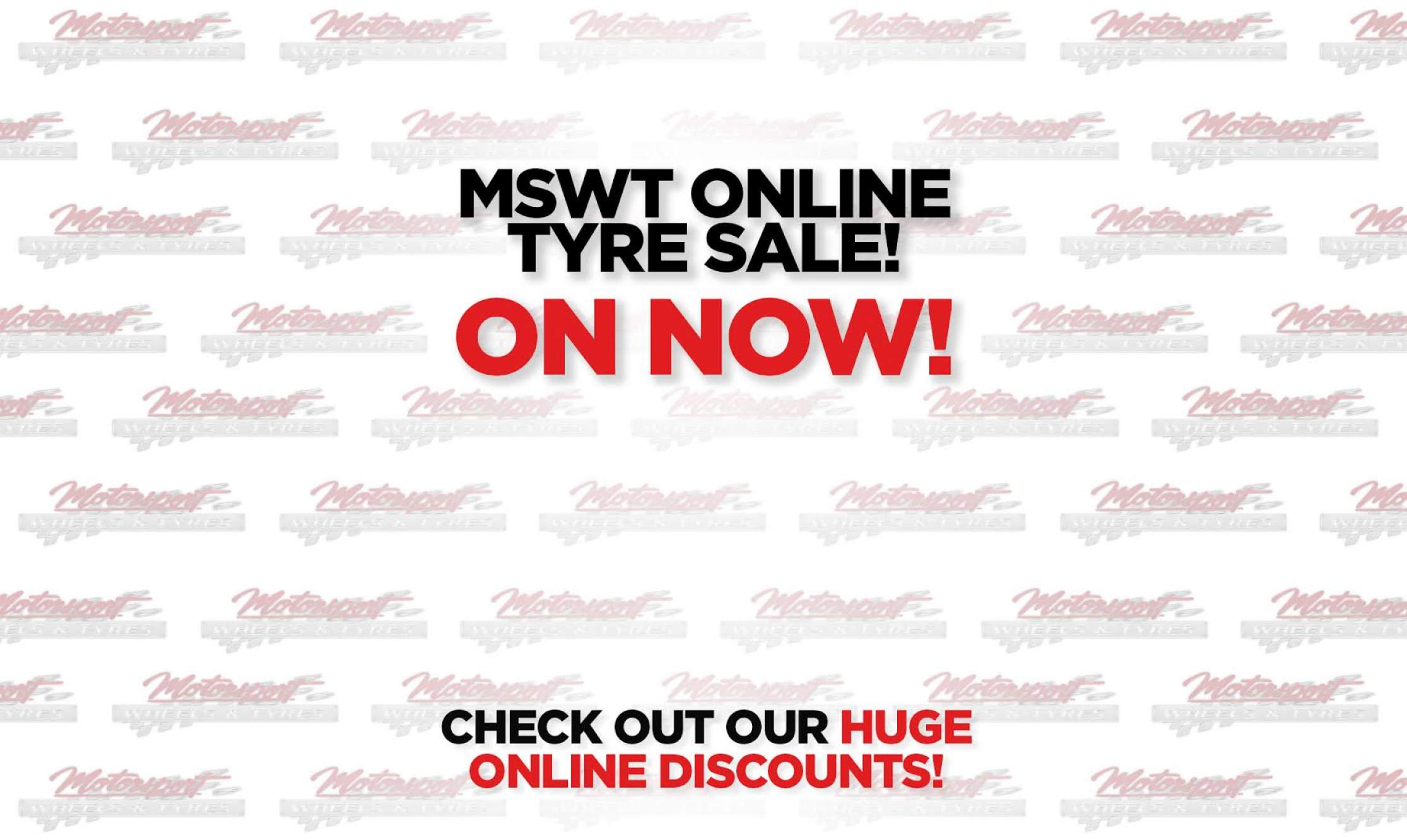 2016-08-04 MSWT ONLINE TYRE SALE ON NOW